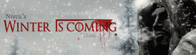 Winter Is Coming - Cloaks - Title