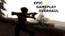 Epic Gameplay Overhaul