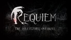 Requiem - The Roleplaying Overhaul