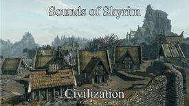 Sounds of Skyrim - Civilization - Title