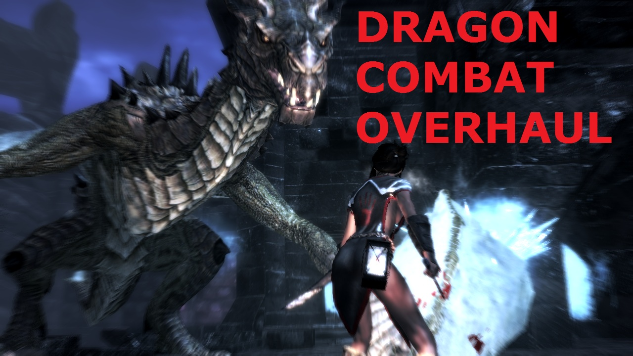 Dragon Combat Overhaul | The Elder Scrolls Mods Wiki | FANDOM