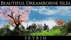 NEW LAND DREAMBORNE ISLES - Skyrim Ultra High ENB - Photoreal Graphics - Nvidia GTX 1080