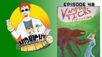 Episode 48 - Vampire Ticks From Outer Space