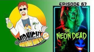 Episode 67 - The Neon Dead