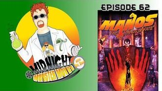 Episode 62 - Manos The Hands of Fate