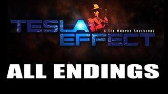 Tesla Effect A Tex Murphy Adventure - All possible endings-0