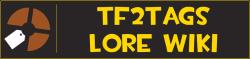 TF2Tags Lore Wiki