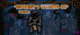 Ohw somebody s watching me by thebutterfly-d6ra290