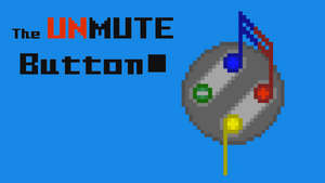 TheUnmuteButtontitlecard