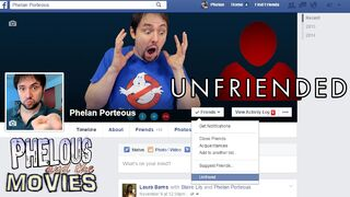 Phelous Unfriended