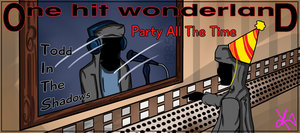 Ohw party all the time by thebutterfly-d5wdg36
