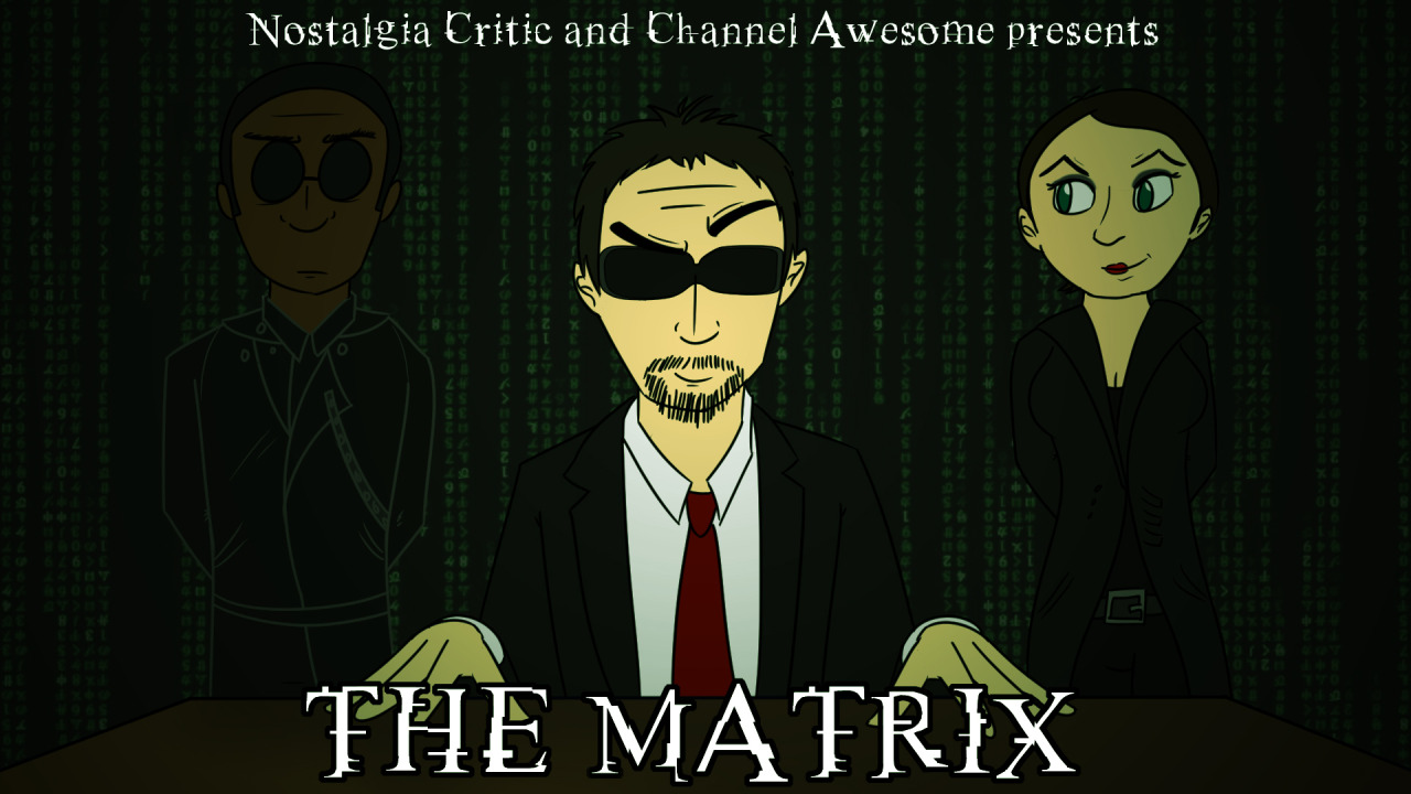 The Matrix   Channel Awesome   FANDOM powered by Wikia