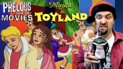 Miracle in toyland phelous