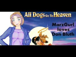 Marzgurl all dogs go to heaven