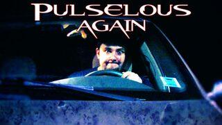 Phelous-PulseAgain464-640x360