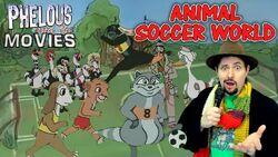 Animal soccer world phelous