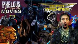 Beast machines phelous