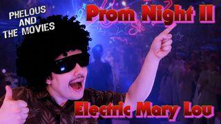 Prom night ii phelous
