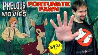 Fortunate fawn phelous