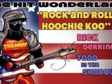Rock and Roll, Hoochie Koo