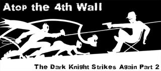 AT4W Dark-Knight-Strikes-Again-2-768x340