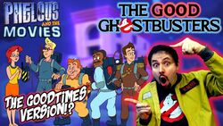 Ghostbusters goodtimes phelous