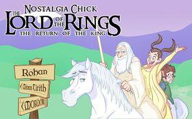 Nostalgia chick return of the king