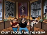 The Haunted Mansion (w/ Count Jackula and Horror Guru) Part 1