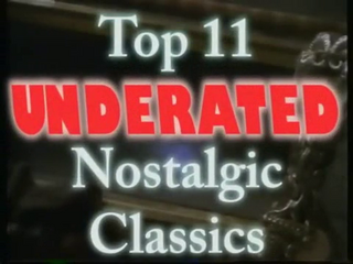 34 Nostalgia Critic - Top 11 Underrated Nostalgic Classics