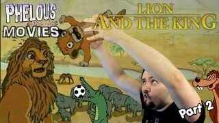 Lion and king phelous 2