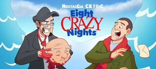 NC-Eight Crazy Nights