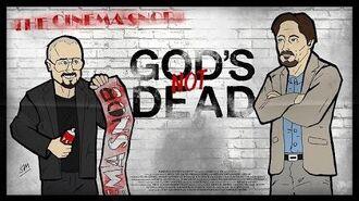 The Cinema Snob GOD'S NOT DEAD