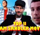 Top 11 Good Adam Sandler Movies