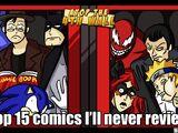 Top 15 Comics I'll Never Review