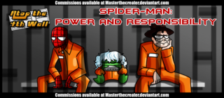 Spiderman- Power and Irresponsibility