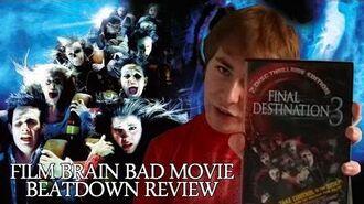 Bad Movie Beatdown Final Destination 3 (REVIEW)