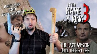 In The Name Of The King 3 The Last Mission Channel Awesome Fandom