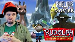 Rudolph and island of misfit toys phelous