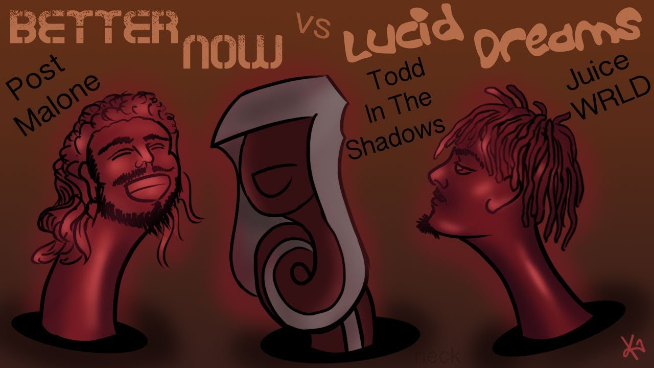 Better Now/Lucid Dreams | Channel Awesome | FANDOM powered