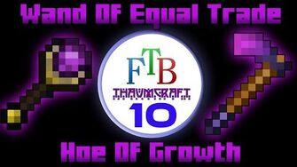 Wand Of Equal Trade Hoe Of Growth Thaumcraft 3 FTB LITE Tutorial 10