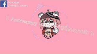 【Changrai Studio】 ครบรอบ 1 ปีที่ผ่านมาแล้ว