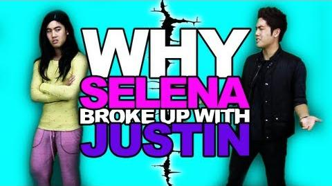 Why Selena Broke Up With Justin