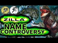 Zilla Name Controversy|KAIJU FACTS 【wikizilla
