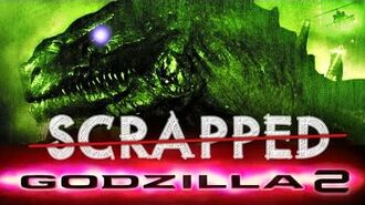 SCRAPPED - Godzilla 2