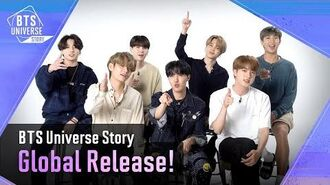 BTS Universe Story Global Release!