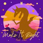 Make It Right (feat. Lauv) Cover
