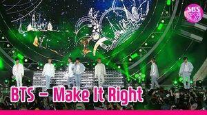 미공개영상 방탄소년단 'Make It Right' 슈퍼콘서트 미방송 무대 독점공개! (BTS UNBROADCASTED STAGE)