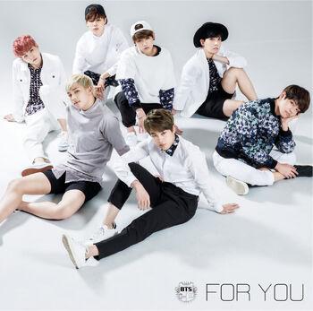 For You (Japanese Single) | BTS Wiki | FANDOM powered by Wikia