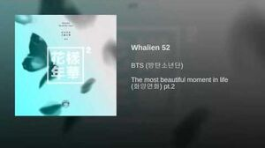 Whalien 52 | BTS Wiki | FANDOM powered by Wikia