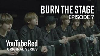 Ep7 Best Of Me BTS Burn the Stage